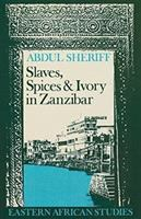 Slaves, Spices, & Ivory in Zanzibar