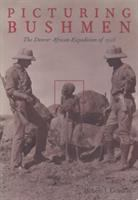 Picturing bushmen : the Denver African Expedition of 1925