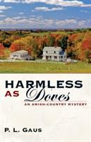 Harmless as Doves : An Amish-country Mystery
