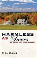 Harmless As Doves