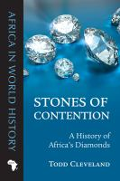 Stones of contention : a history of Africa's diamonds