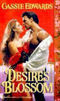 Desire's Blossom