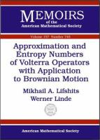 Approximation and Entropy Numbers of Volterra Operators With Application to Brownian Motion