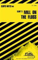 Mill on the Floss: Notes (Cliff Notes)