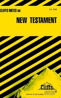 New Testament: Notes, Including Introduction, Historical Background of the New Testament, Outline of the Life of Jesus ... (Cliffs Notes)