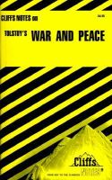 Cliffs Notes on Tolstoy's War and Peace