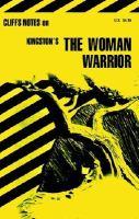 Maxine Hong Kingston's The Woman Warrior (CliffsNotes)