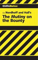 Mutiny on the Bounty: Notes (Cliffs Notes)