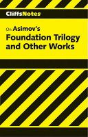 Asimov's Foundation Trilogy and Other Works