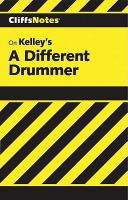 Kelley's A Different Drummer
