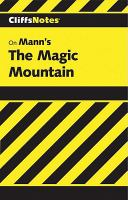 Mann's Magic Mountain: Notes (Cliffs Notes On--)