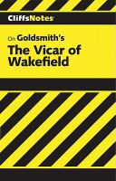 Goldsmith's The Vicar of Wakefield: Notes