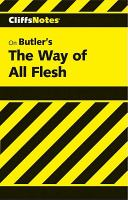 Butler's The Way Of All Flesh