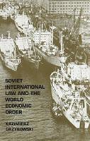 Soviet International Law and the World Economic Order