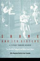 Shame and Its Sisters
