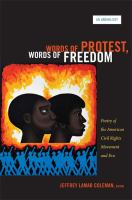 Words of Protest, Words of Freedom