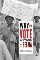 Why The Vote Wasn't Enough For Selma