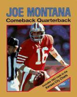 Joe Montana, Comeback Quarterback