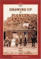 Growing up in Pioneer America