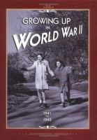Growing up in World War II, 1941-1945