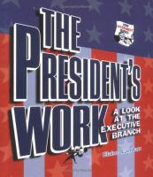 The President's Work
