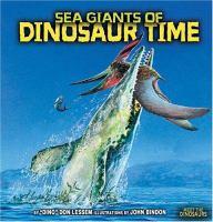 Sea Giants of Dinosaur Time