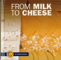From Milk to Cheese