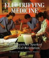 Electrifying Medicine: How Electricity Sparked A Medical Revolution