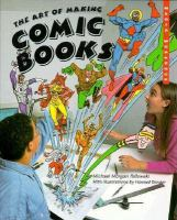 The Art of Making Comic Books