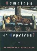 Homeless or Hopeless?
