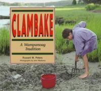 Clambake--a Wampanoag Tradition