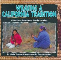 Weaving A California Tradition