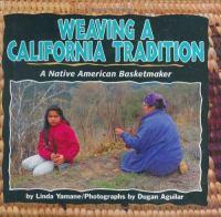 Weaving A California Tradition