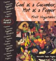 Cool as A Cucumber, Hot as A Pepper