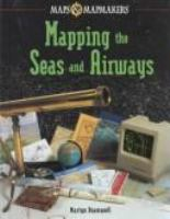Mapping the Seas and Airways