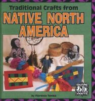 Traditional Crafts From Native North America