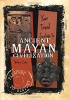 Your Travel Guide to Ancient Mayan Civilization