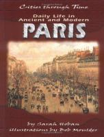 Daily Life in Ancient and Modern Paris