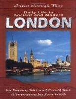 Daily Life in Ancient and Modern London