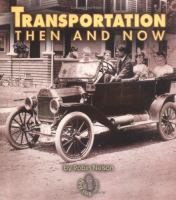 Transportation Then and Now