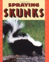 Spraying Skunks