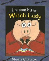 Louanne Pig in Witch Lady