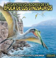 Gigantes voladores de la época de los dinosaurios