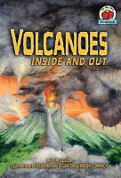 Volcanoes Inside and Out