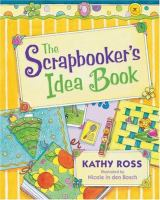 The Scrapbooker's Idea Book