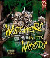 Watchers in the Woods