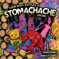 Your Body Battles A Stomachache