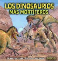 Los dinosaurios más mortíferos