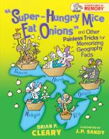 """Super-hungry Mice Eat Onions"" and Other Painless Tricks for Memorizing Geography Facts"