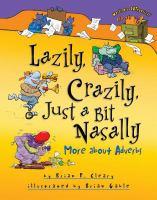 Lazily, Crazily, Just A Bit Nasally